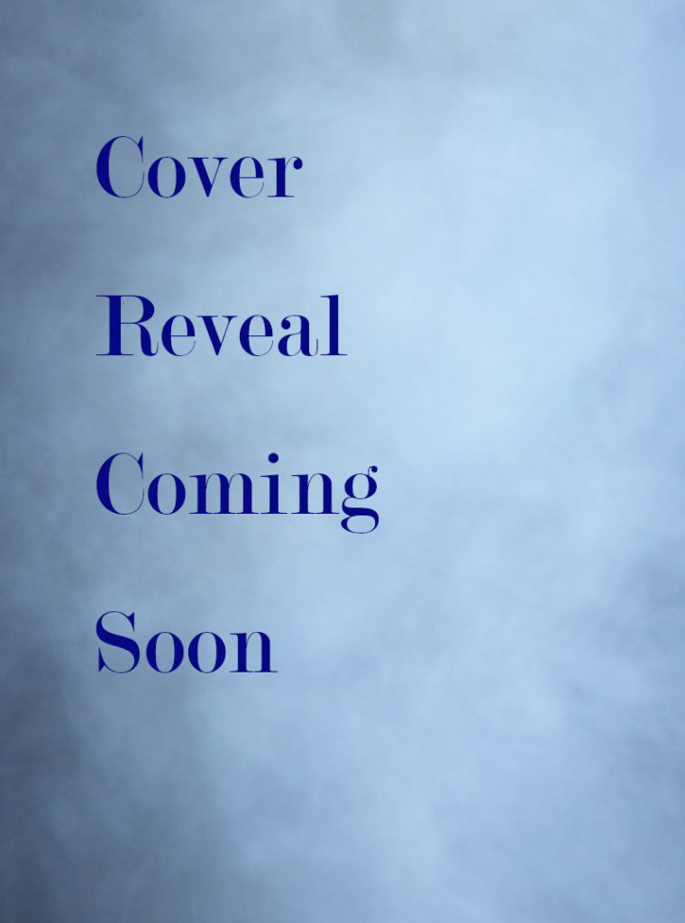 "Stock Book Cover Stating ""Cover Reveal Coming Soon"""